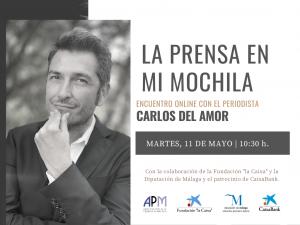 11 MAYO | Carlos del Amor, próximo invitado de 'La prensa en mi mochila'