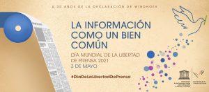 3 MAYO | La UNESCO celebra el Día Mundial de la Libertad de Prensa