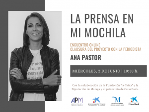 2 JUNIO   Ana Pastor clausura la tercera edición de 'La Prensa en mi Mochila'