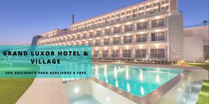 Descuento del 35% en Grand Luxor Hotel & Village para los asociados de FAPE
