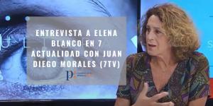 Entrevista a Elena Blanco, presidenta de la APM | 7 Actualidad con Juan Diego Morales, 7TV